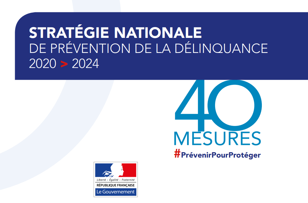 Mise en œuvre opérationnelle de la stratégie nationale de prévention de la délinquance 2020-2024